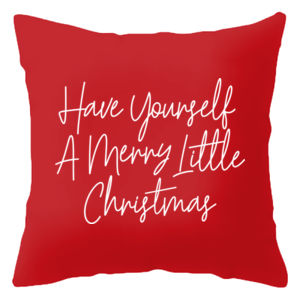 Have Yourself a Merry Little Christmas Pillow Thumbnail